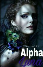 Alpha Luna (en Pause)  by nourelll