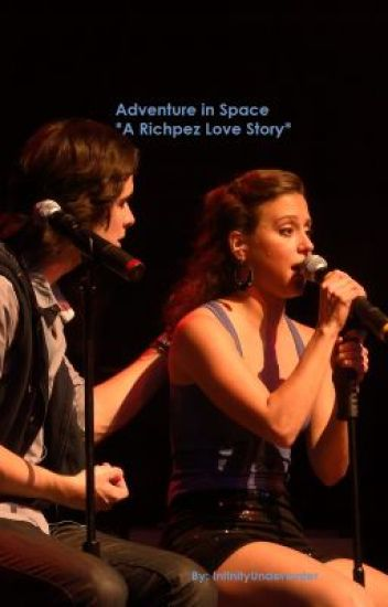 Adventure in Space *A Richpez Love Story*