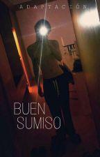 BUEN SUMISO «ADAPTACIÓN GTOP» by Sharitochoi