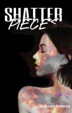 Shatter Pieces by Aubreydemoux