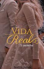 Vida Real by BeatrizAllvez