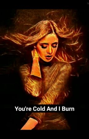 You're cold and I burn... (Camren A.U) by tabbycatt45