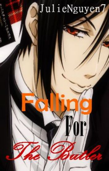 Falling For the Butler (Black Butler Fanfiction)