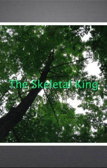 The Skeletal King