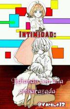 Intimidad: Lidiando con una Embarazada by Vaeslo12
