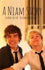 A Niam Story [Niam] by AndreBsGirl