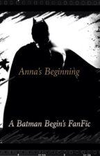 Anna's Beginning by TriciaThoms