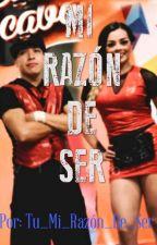 Mi Razón De Ser by tu_mi_razon_de_ser