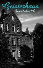 Geisterhaus by schokosCC