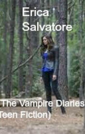 Erica Salvatore (The Vampire Diaries Teen Fiction)