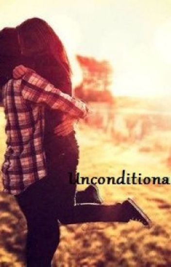Unconditionally - ein neuer Anfang?