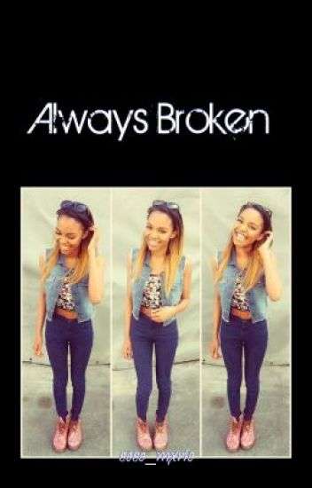 Always Broken