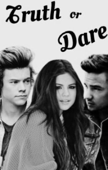 Truth or Dare (OneDfanfic) ON HOLD