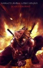 Naruto Anbu: Kuro Okami by epion878