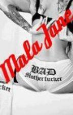 Mala Jane (Justin y Tu) by marildirectioner