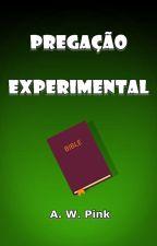Pregação Experimental by SilvioDutra0