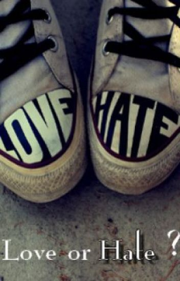love or hate ∞
