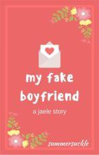 My Fake Boyfriend | Jaele ✓ by summersuckle