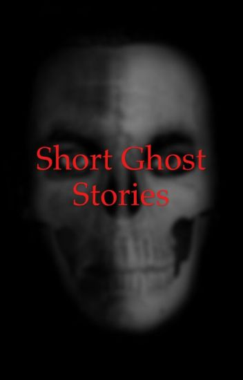 Short Ghost Stories