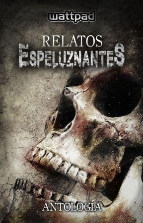 Relatos espeluznantes by TerrorES