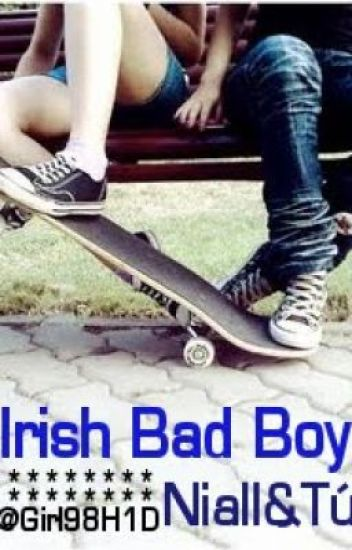 Irish Bad Boy  (NiallHoran&Tú) (pausada)
