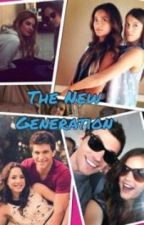 Pretty little liars-the new generation by teamspoby567