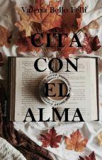 Cita con el alma   by Valeriabello2