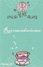 Recomendaciones 🌸 by Xime_48