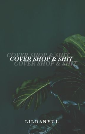 Cover Shop & Shit by lildanyul