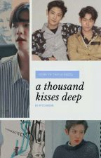 a thousand kisses deep | chanbaek by happinesslight
