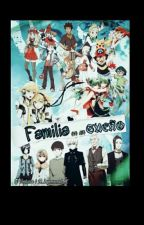 Familia En Un Sueño by Hello_Vanazave_Yuko_