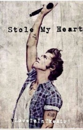 Stole my heart (Harry Styles y Tú)