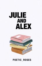 Julie and Alex by poetic_roses