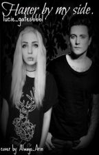 Haner by my side - (sequel) by lucie_gates6661
