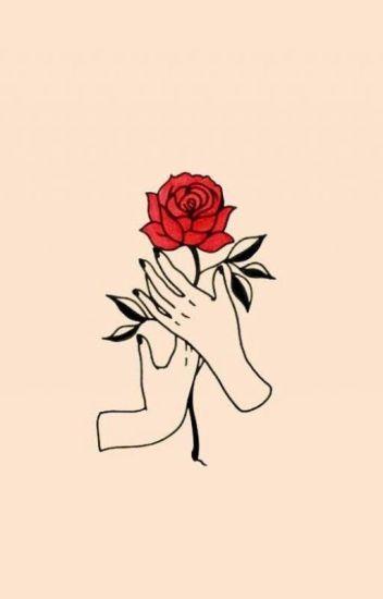 Una Rosa Para Ti Candemariposa02 Wattpad