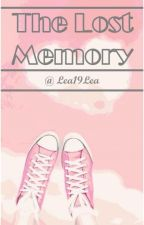 The Lost Memory by Lea19Lea
