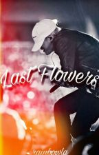 •Last flowers• [Yoonseok] by RainbowLA