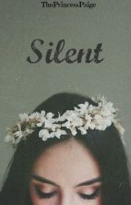 Silent {g.m} by ThePrincessPaige
