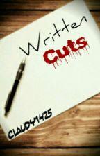 Written Cuts by Claudy1425