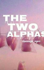 The Two Alphas-Shawn Mendes Fanfiction  by Savage_OgOc