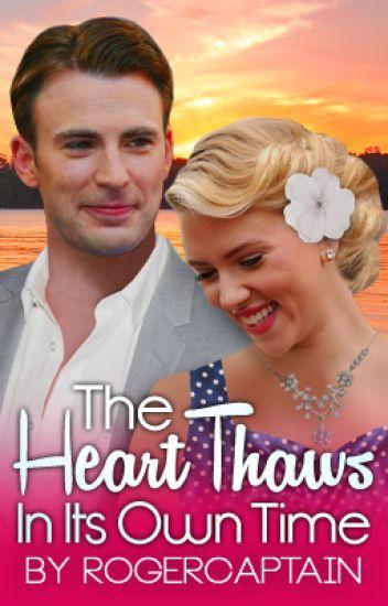 The Heart Thaws In Its Own Time (Steve Rogers x Natasha