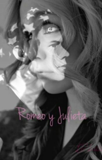 Romeo y Julieta {Harry Styles y tu}