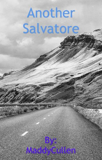 Another Salvatore(Book 1) *Editing*