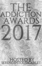 The Addiction Awards 2017 (OPEN) by SerendipitousScarlet