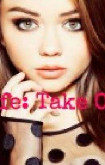 Life: Take One