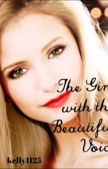 The Girl with the Beautiful Voice