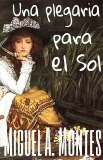 """""""Una plegaria para el Sol"""""""