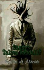 Randy? Talvez Randall? by Gazevedo1313