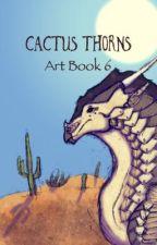 Cactus Thorns by RebornShadows
