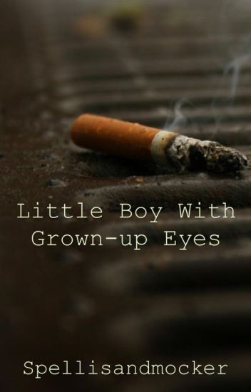 The Little Boy With Grown-Up Eyes